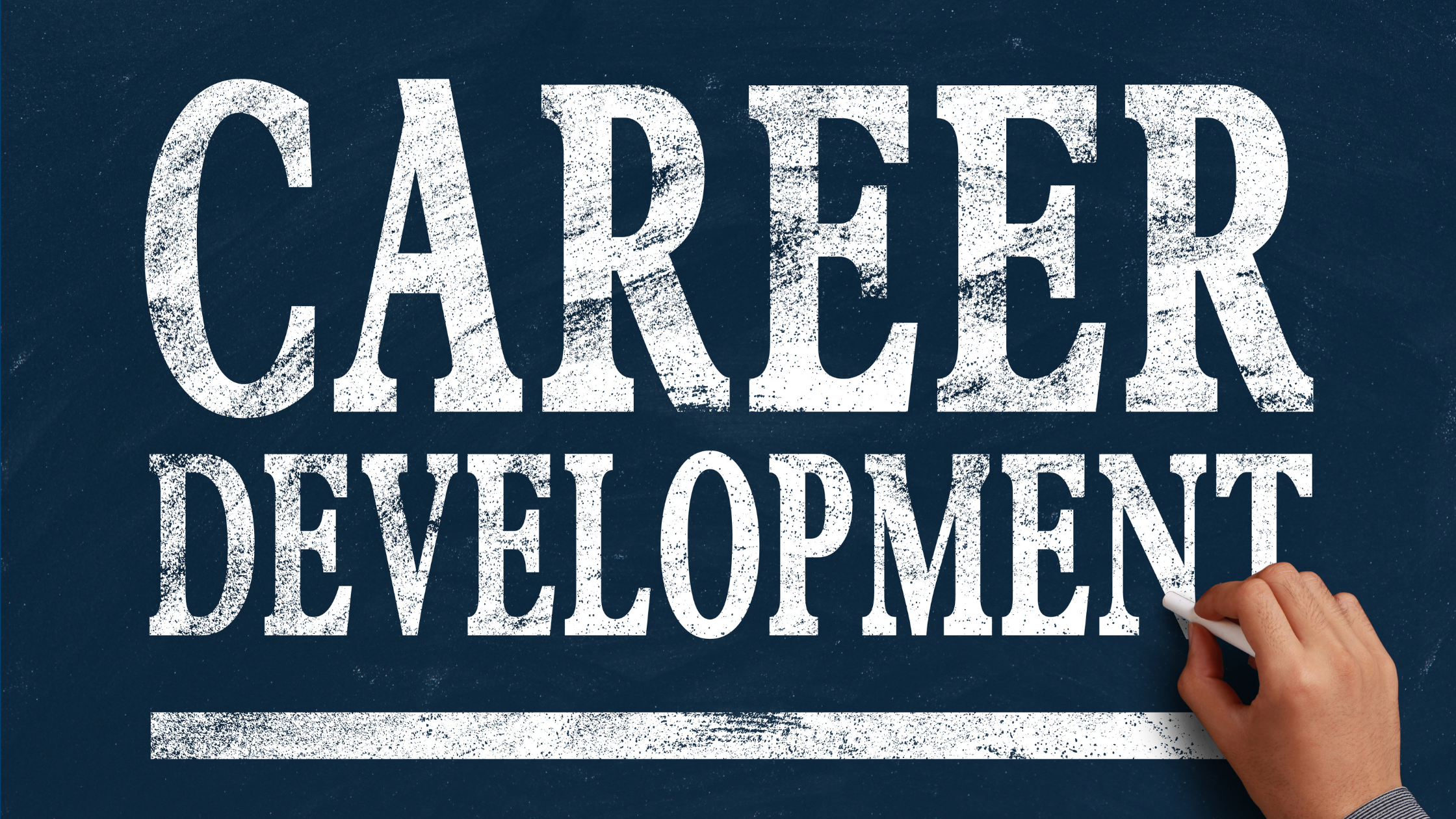 """the words """"career development"""" written on a chalkboard"""